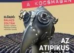 Tudomány a kocsmában - Az atipikus színház és színjátszás – Lehetőségek és jellegzetességek