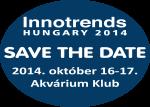 Két nap az innováció jegyében! Október 16-17., Innotrends Hungary 2014